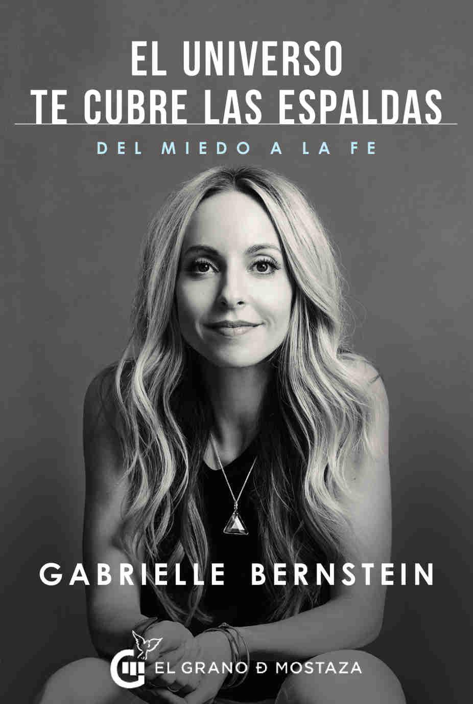 El universo te cubre espaldas Gabrielle Bernstein Portada