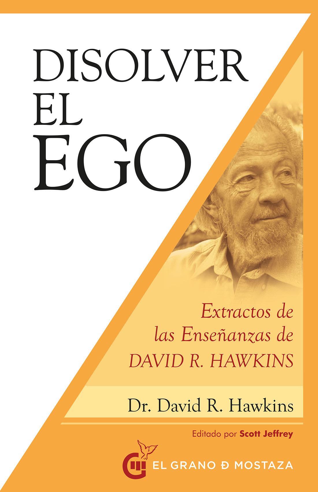 Portada Disolver el Ego David R. Hawkins